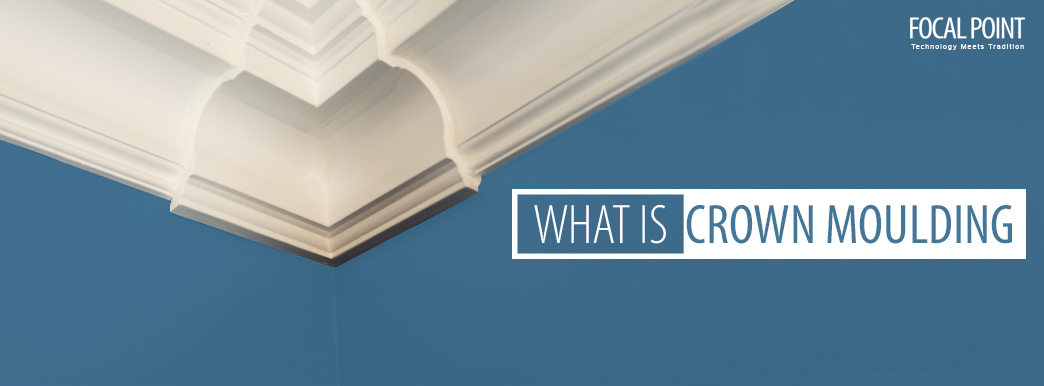 What Is Crown Moulding