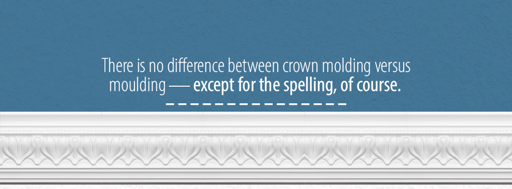 Crown Molding versus Crown Molding