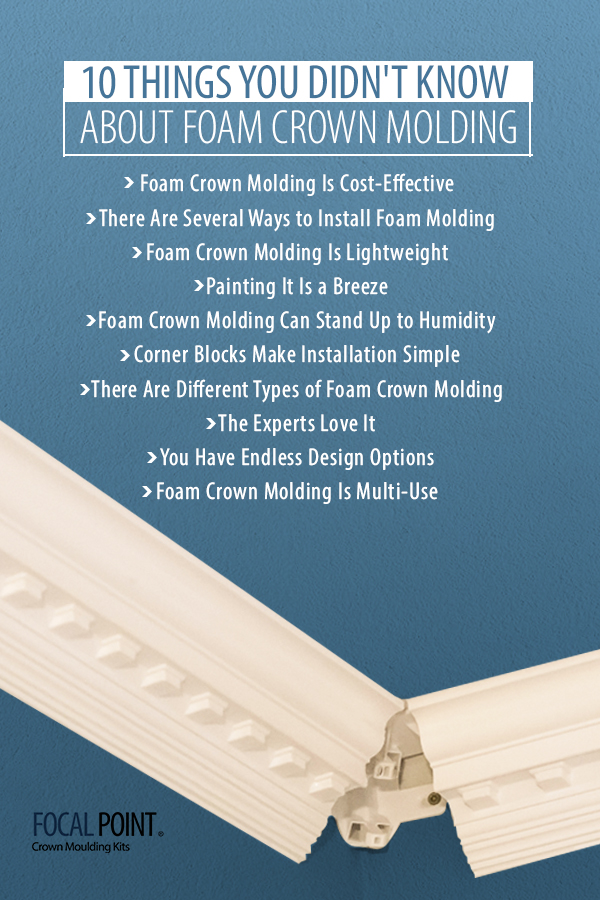 3 10 Things You Didnt Know About Foam Crown Molding