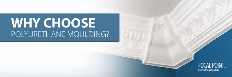 why choose polyurethane molding